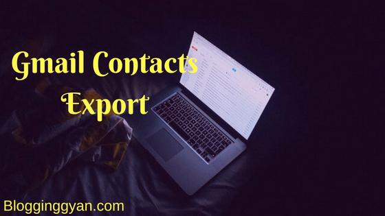8 Simple Steps Se Excel, Outlook Me Gmail Contacts Export Kaise Kare