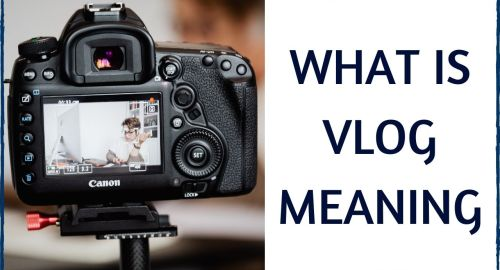 What Is Vlog Meaning