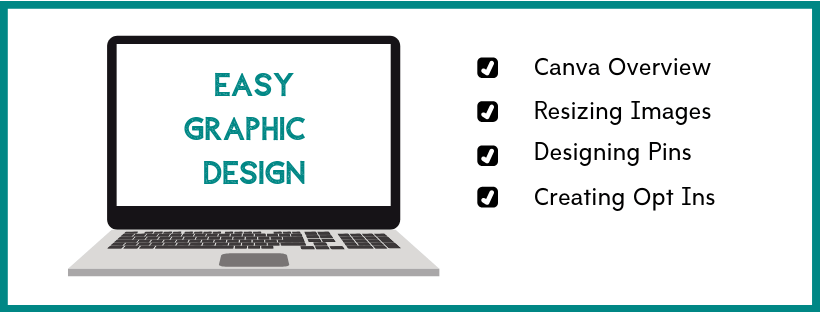 Learn easy graphic design techniques for your blog including branding, resining images, and creating opt ins.