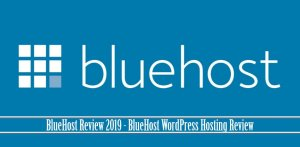 BlueHost Review 2019