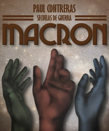 Recomendación Literaria: 'Secuelas de Guerra: Macron'