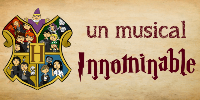 Harry Potter BlogHogwarts Un Musical Innominable
