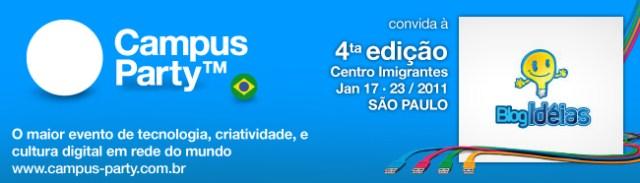 Concorra a um ingresso para a Campus Party 2011 no Blog Idéias
