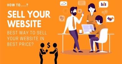 How to Sell a Website and Get the Price You Deserve in 2021