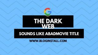 THE DARK WEB? SOUNDS LIKE ABADMOVIE TITLE