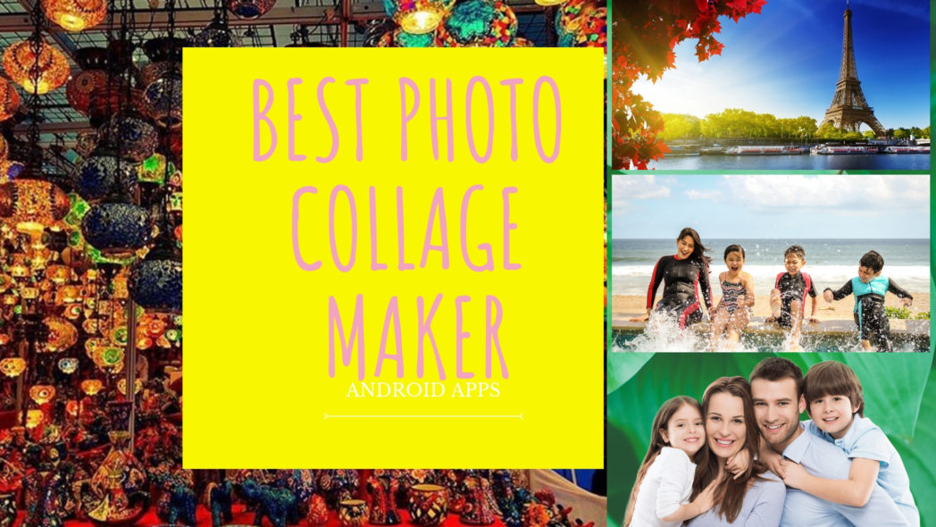 Best Photo Collage Maker App for Android for Birthday