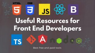 List of Useful Resources for Front End Developers