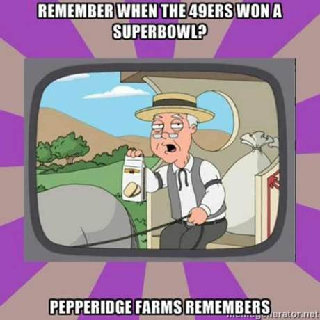 Remember when the 49ers won a Superbowl? Pepperidge Farms Remembers.