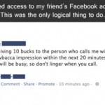 Facebook Status Hack? Check. Phone Prank? Check.