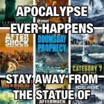 In Case of Apocalypse, Please Avoid These Places