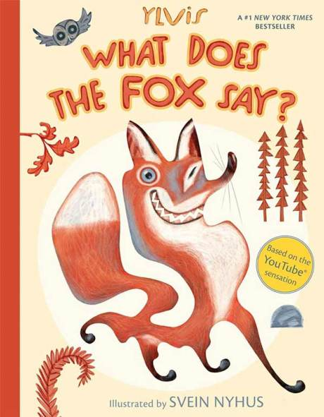"""What Does the Fox Say?"" by Ylvis"