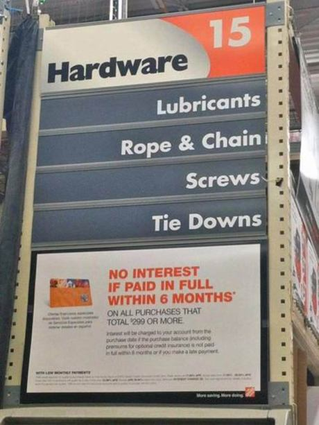 "Home Depot: ""Hardware Aisle 15 - Libricants, Rope & Chain, Screws, Tie Downs"""