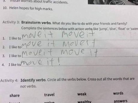 "Activity Three: Brainstorm verbs. What do you to do with your friends and family? Complete the setences below with action verbs like, 'jump,' 'dive,' 'float,' or 'swim.'  1. I like to ""MOVE IT MOVE IT"" 2. I like to ""MOVE IT MOVE IT"" 3. I like to ""MOVE IT MOVE IT"" 4. I like to ""MOVE IT!"""