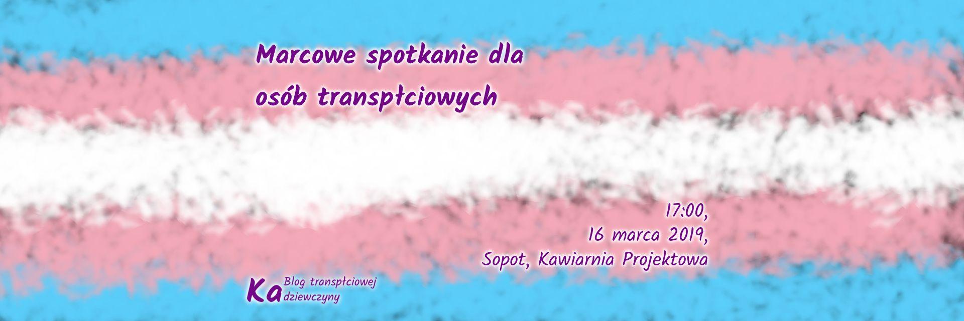 Marcowe spotkanie dla osób transpłciowych