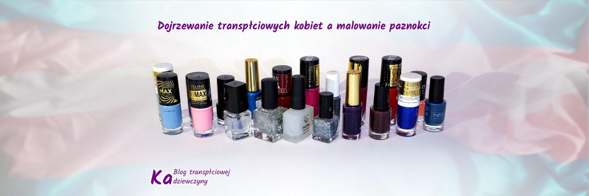 Dojrzewanie transpłciowych kobiet i malowanie paznokci
