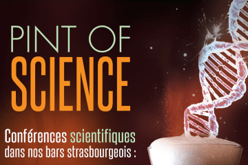 pint of science Strasbourg 2