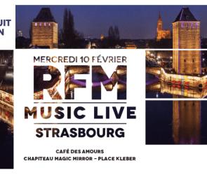 RFM MUSIC LIVE STRASBOURG concours