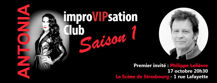 ImproVIP Club Antonia de Rendinger Strasbourg spectacle improvisation