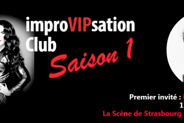 ImproVIP Club Antonia de Rendinger Strasbourg spectacle improvisation