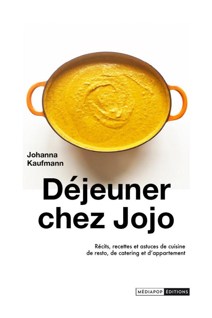 Johanna Kauffman livre recettes Déjeuner chez Jojo