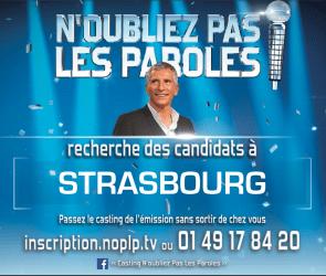 affiche casting Strasbourg N'oubliez pas les paroles