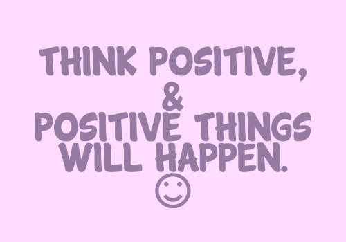 berpikir positif untuk mendatangkan hal positif