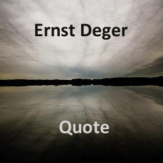 ernst-deger-quote