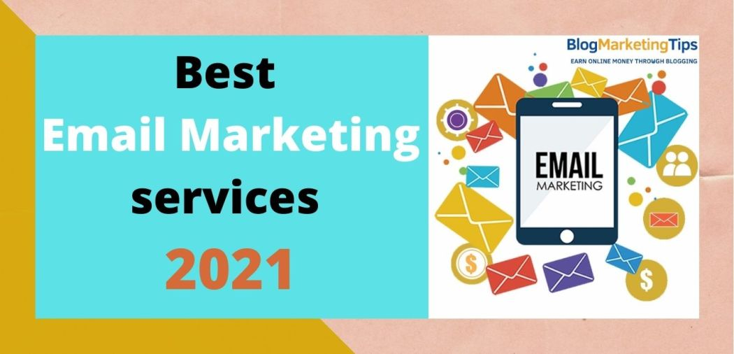 Best Email Marketing services in 2021