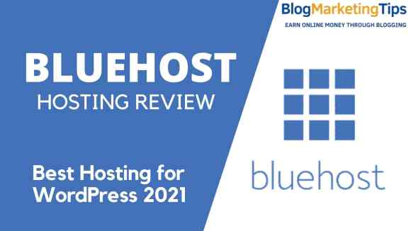 Bluehost Review – Best Hosting for WordPress 2021