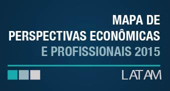 Mapa de Perspectivas Econômicas e Profissionais 2015.