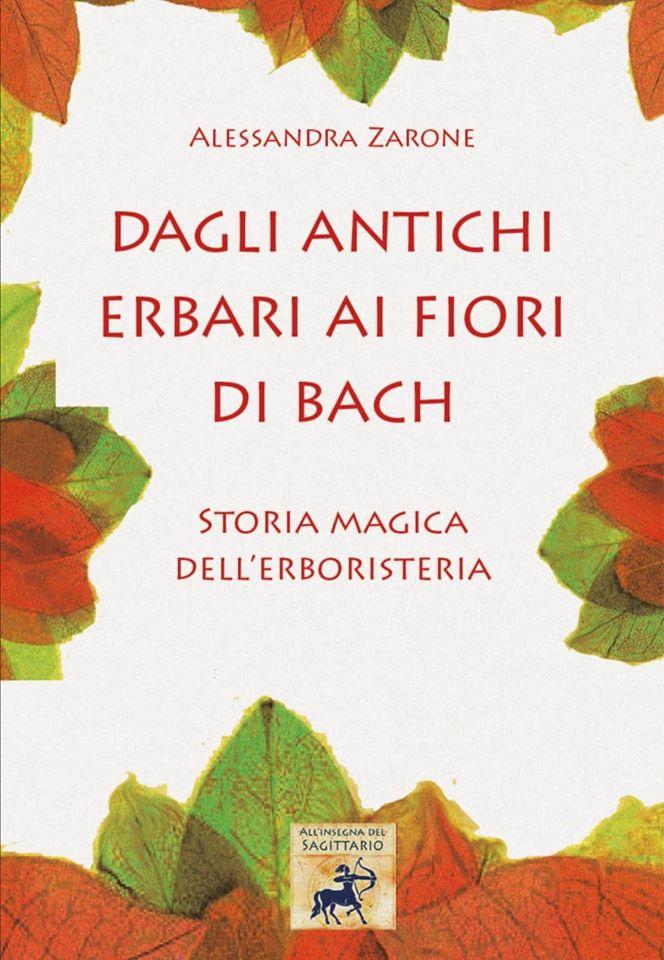 Dagli antichi erbari ai Fiori di Bach : il mio primo saggio