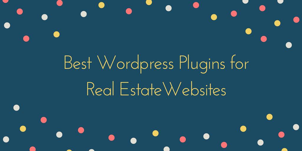 Best WordPress Plugins for Real Estate Websites