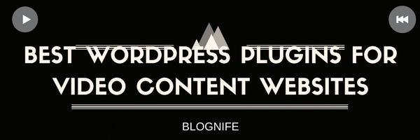 Best WordPress Plugins for Video Content Websites