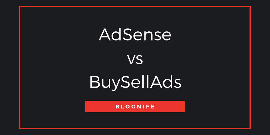 AdSense vs BuySellAds – CPM Rates, Payments and Earnings Report