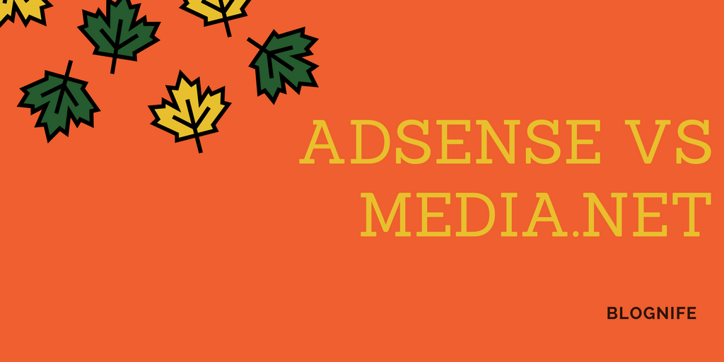 AdSense vs Media.net Review 2019