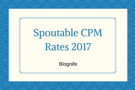 Spoutable CPM Rates 2017