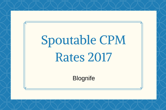 Spoutable CPM Rates 2019