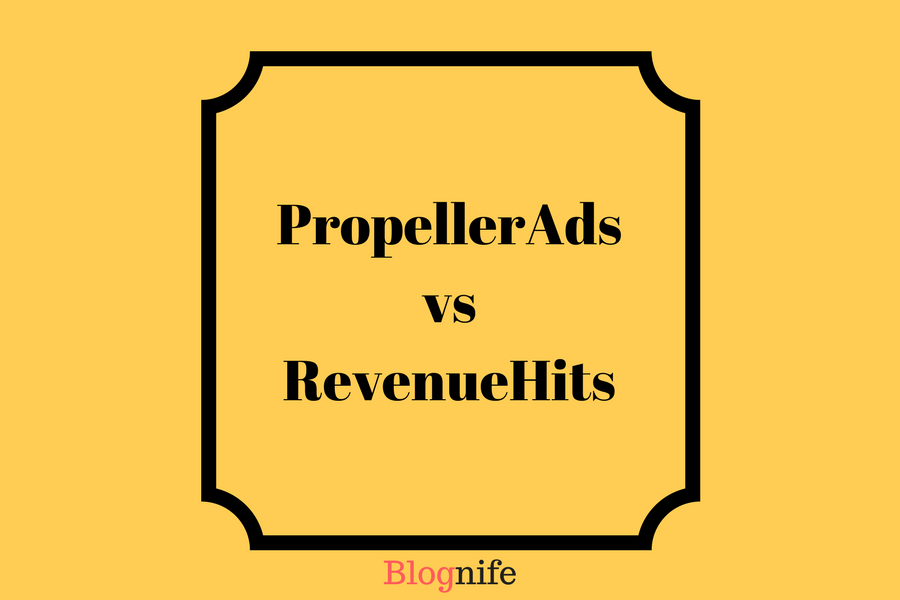 PropellerAds vs RevenueHits – CPM Rates, Payments and Earnings Report