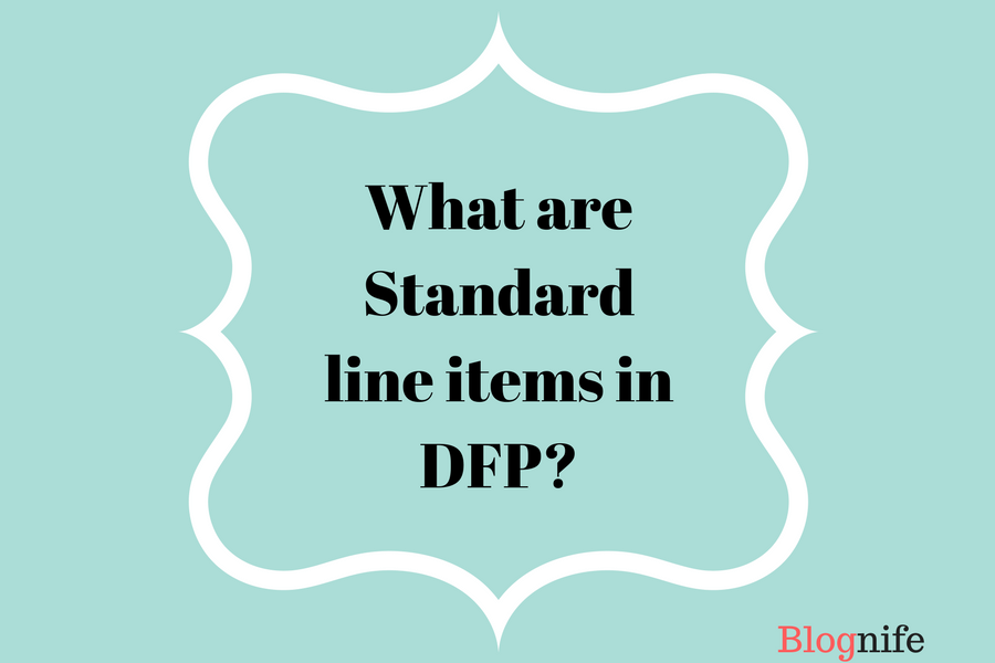 What are Standard Line Items in DFP?