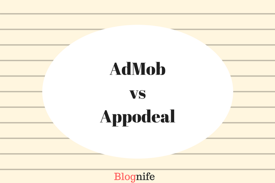 Appodeal vs AdMob- Review 2018