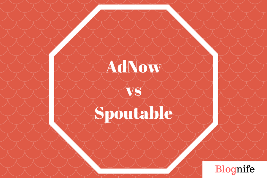 AdNow vs Spoutable – CPM Rates, Payments and Earnings Report