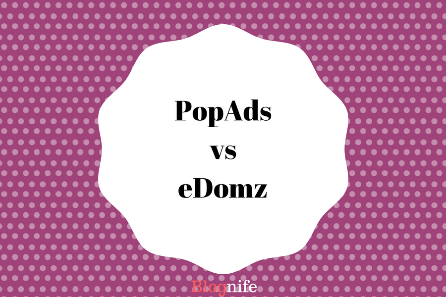 PopAds vs eDomz – CPM Rates, Payment and Earnings Report