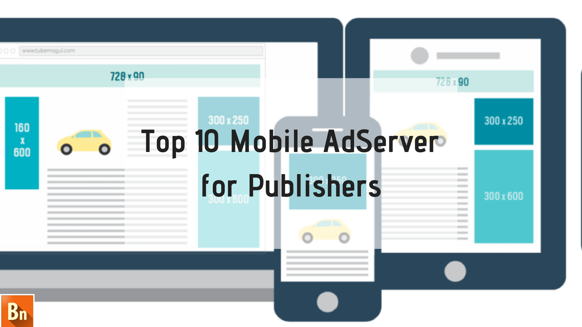 Top 10 Mobile AdServer for Publishers