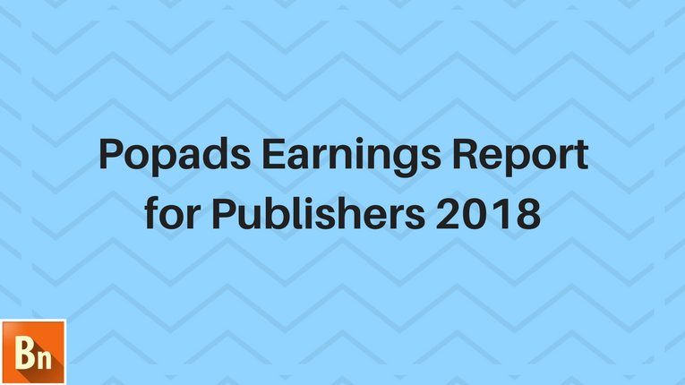 Popads Earnings Report 2018