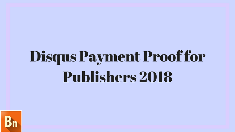 Disqus Payment Proof for Publishers 2019