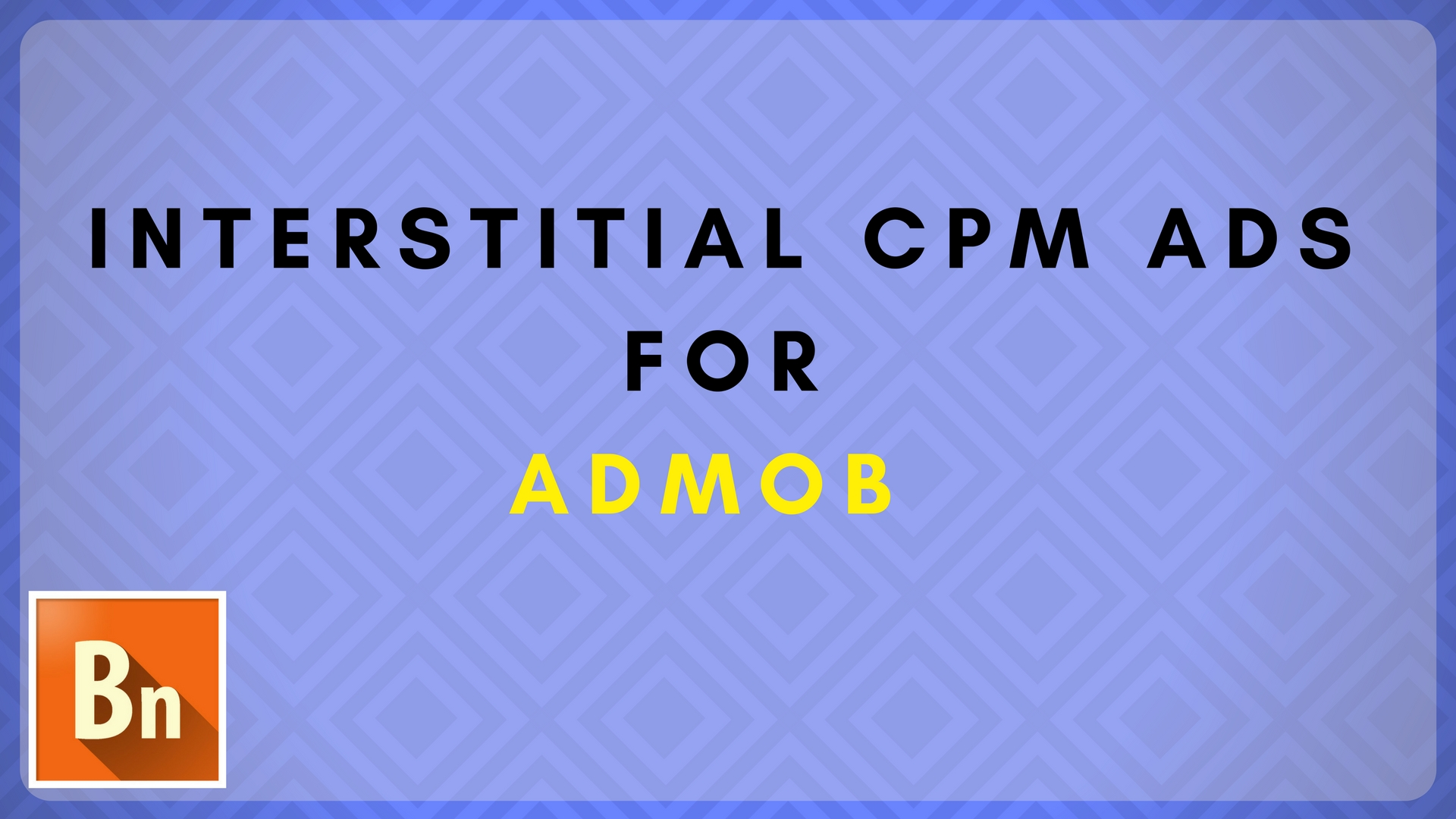 Admob Interstitial CPM Rates 2018