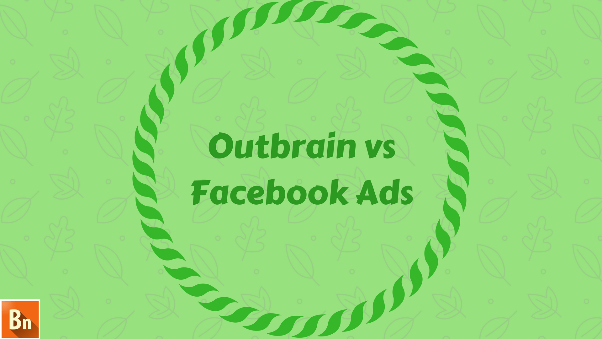 Outbrain vs Facebook Ads- 2018 Comparison