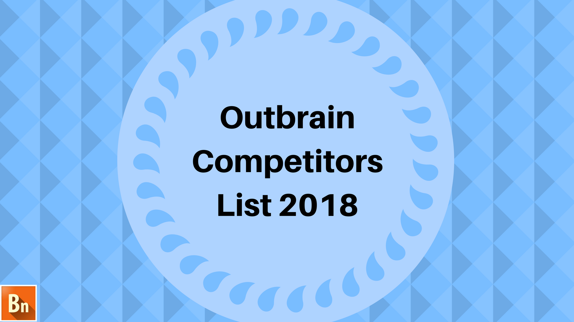 10+ Outbrain Competitors List of 2020