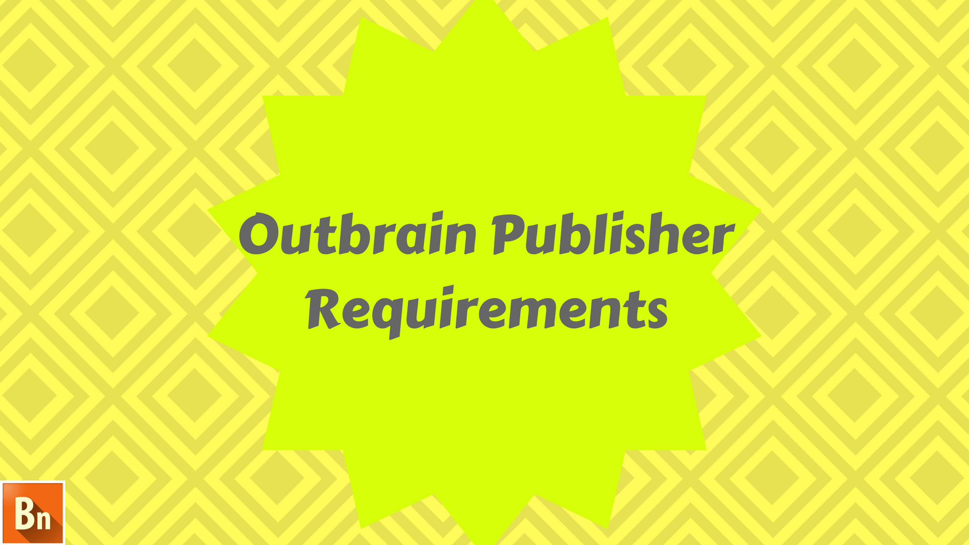 Outbrain Publisher Requirements