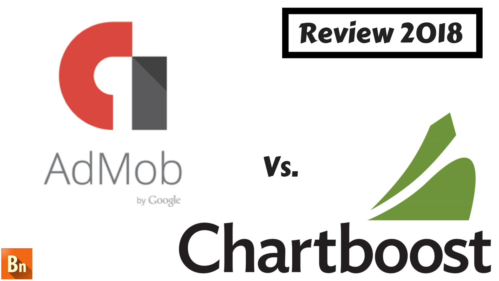Chartboost vs Admob- Review 2018